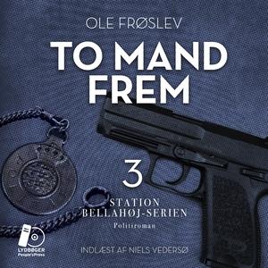 To mand frem (lydbog) af Ole Frøslev