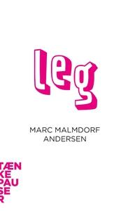 Leg (lydbog) af Marc Malmdorf Anderse