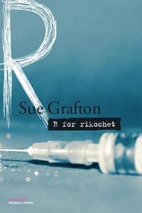R for rikochet (lydbog) af Sue Grafto