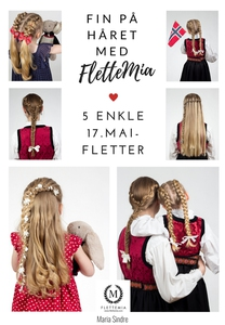 Fin på håret med FletteMia: 5 enkle 17. maifl
