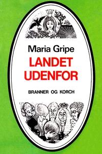 Landet udenfor (e-bog) af Maria Gripe