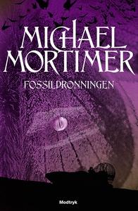 Fossildronningen (e-bog) af Michael M
