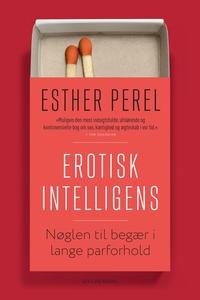 Erotisk intelligens (e-bog) af Esther