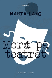 Mord på teatret (e-bog) af Maria Lang