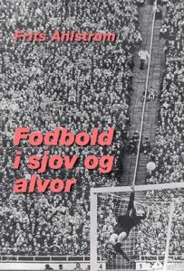 Fodbold i sjov og alvor (e-bog) af Fr