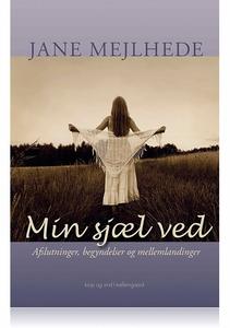 MIN SJÆL VED (e-bog) af Jane Mejlhede