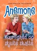 Anemone 5 - Kærlighed og skjulte skatte