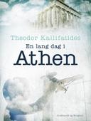 En lang dag i Athen