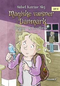 Magiske væsner i Danmark #4: Dagmar o