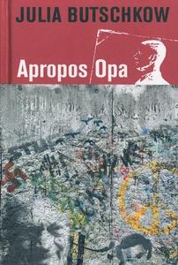 Apropos Opa (e-bog) af Julia Butschko