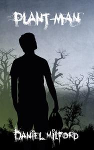 Plant-Man (ebok) av Daniel Milford