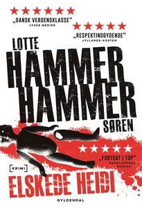 Elskede Heidi (e-bog) af Lotte og Søren Hammer
