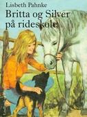 Britta og Silver på rideskole
