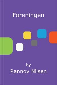 Foreningen (ebok) av Rannov Nilsen