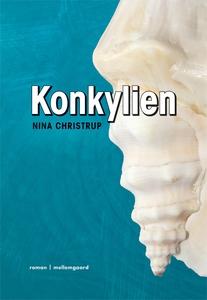 Konkylien (e-bog) af Nina Christrup