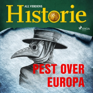 Pest over Europa (lydbok) av All verdens  his