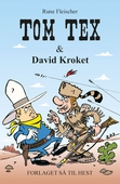 Tom Tex #3: Tom Tex og David Kroket
