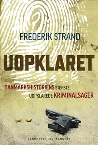 Uopklaret - Danmarkshistoriens størst