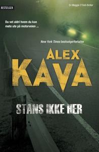 Stans ikke her (ebok) av Alex Kava