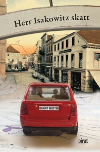 Herr Isakowitz skatt (e-bok) av Danny Wattin