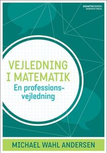 Vejledning i matematik (e-bog) af Mic