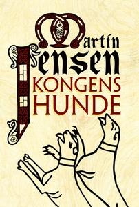 Kongens hunde (e-bog) af Martin Jense