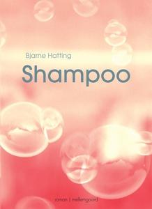 Shampoo (e-bog) af Bjarne Hatting