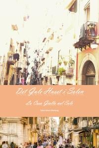 Det Gule Huset i Solen (ebok) av Sidsel Marie