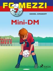 FC Mezzi 7 - Mini-DM (ebok) av Daniel Zimakof