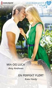 Mia og Luca / En perfekt flørt (ebok) av Amy