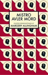 Mistro avler mord (e-bog) af Margery