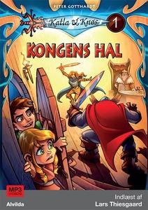 Katla og Knøs 1: Kongens hal (lydbog)