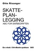 Skatteplanlegging - ABC for småbedriften