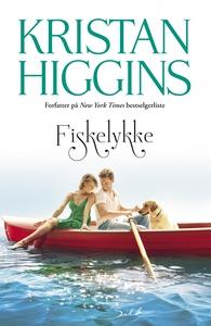 Fiskelykke (ebok) av Kristan Higgins