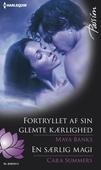 Fortryllet af sin glemte kærlighed/En særlig magi
