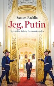 Jeg, Putin (e-bog) af Samuel Rachlin