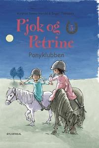 Pjok og Petrine 3 - Ponyklubben (e-bo