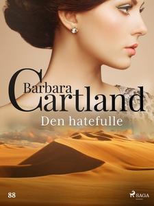 Den hatefulle (ebok) av Barbara Cartland