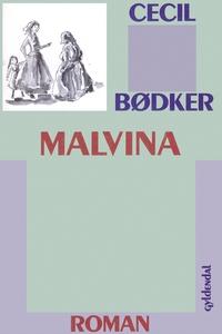 Malvina (e-bog) af Cecil Bødker