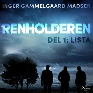 Renholderen 1: Lista (lydbok) av Inger Gammel
