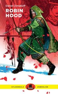 Robin Hood (e-bog) af Daniel Zimakoff