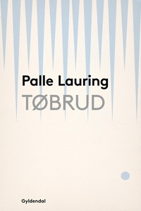 Tøbrud (e-bog) af Palle Lauring