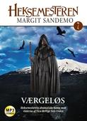 Heksemesteren 07 - Værgeløs