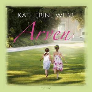 Arven (lydbog) af Katherine Webb