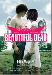 Beautiful Dead - 4 Phoenix (e-bog) af