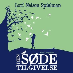 Den søde tilgivelse (lydbog) af Lori