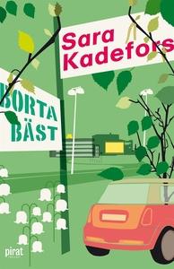 Borta bäst (e-bok) av Sara Kadefors