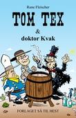 Tom Tex #5: Tom Tex og doktor Kvak