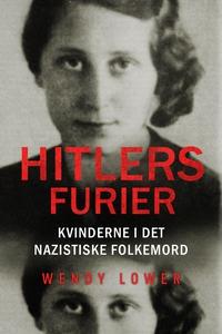 Hitlers furier (e-bog) af Wendy Lower