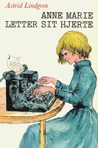 Anne Marie letter sit hjerte (e-bog)